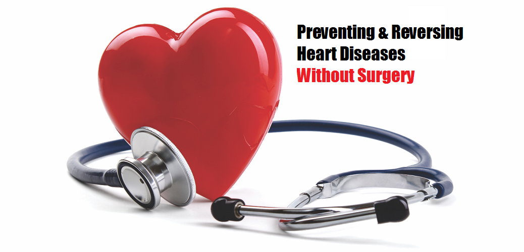 Prevent and Reverse Heart Disease Without Surgery